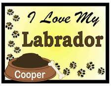 Labrador Personalized I Love My Labrador Magnet