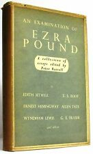 An Examination of Ezra Pound, A Collection of Essays Edited by Peter Russell