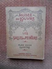 MUSEE DU LOUVRE - LES SALLES DE PEINTURE - PLAN GUIDE ILLUSTRE -