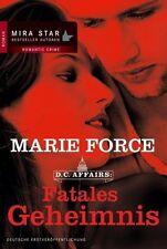 D.C. Affairs : Fatales Geheimnis von Marie Force