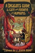 A Dragon's Guide to the Care and Feeding of Humans, Ryder, Joanne, Yep, Laurence
