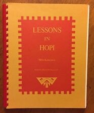 Lessons In Hopi by Milo Kalectaca 1982 second printing