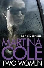 Two Women by Martina Cole (Paperback)