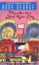 Murder on a Bad Hair Day: A Southern Sisters Mystery by Anne George