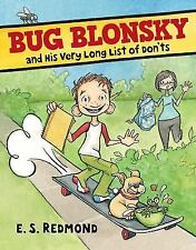 Bug Blonsky & His Very Long List of Don'ts 6-9 E. S. Redmond softcover ARC NEW
