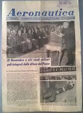AERONAUTICA PERIODICO N. 22 DEL 15/11/67 IV NOVEMBRE E ALTI STUDI MILITARI - 217