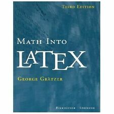 Math Into LaTeX, George Grätzer, Very Good Book