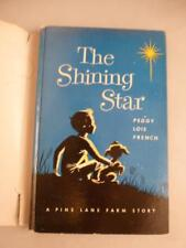 The Shining Star Peggy Lois French Pine Lane Farm Story HCDJ Childrens Book