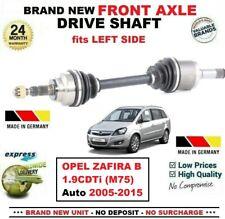 FOR OPEL ZAFIRA B 1.9CDTi (M75) Auto 2005-2015 1x NEW FRONT AXLE LEFT DRIVESHAFT