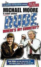 Dude, Where's My Country?, Michael Moore | Hardcover Book | Good | 9780713997002