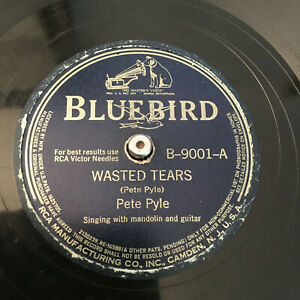 78 RPM Jukebox 1942' Record WASTED TEARS BLUES Pete Pyle BLUEBIRD