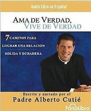 BOOK/AUDIOBOOK CD Alberto Cutie Spanish Language AMA DE VERDAD, VIVE DE VERDAD