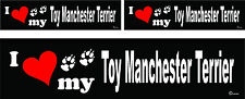 3 I love my Toy Manchester Terrier dog bumper vinyl stickers 1 large 2 small