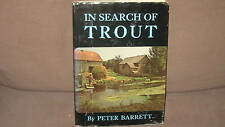 In Search of Trout by Peter Barrett 1973 1st Edition Good