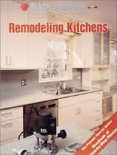 Remodeling Kitchens (Black & Decker Home Improvement Library)