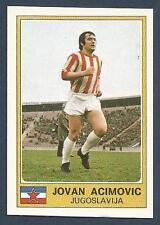 PANINI EURO 77 #162-YUGOSLAVIA-JOVAN ACIMOVIC