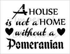 """POMERANIAN HOME"" House Dog Breed 8.5"" x 11"" Stencil Plastic Sheet NEW S295"