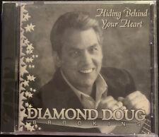 Diamond Doug Brookins - Hiding Behind Your Heart CD 2001