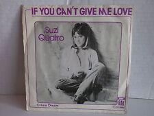 SUZI QUATRO If you can't give me love 4C006 60444