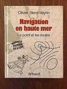Navigation en haute mer : le point et les routes - Olivier Stern-Veyrin