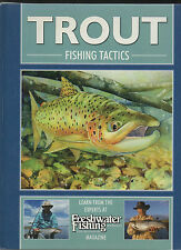 Trout Fishing Tactics. Jim Harmon et al. 2005.