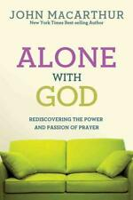 ALONE WITH GOD - MACARTHUR, JOHN - NEW PAPERBACK BOOK