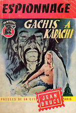 Gachis à Karachi // OSS 117 / n° 451 // Jean BRUCE // Espionnage // 1ère édition