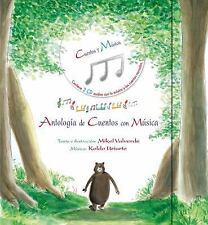 Antologia de cuentos con musica (Spanish Edition)