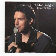 (FA52) Gus MacGregor, Crown Of Thorns - 2011 DJ CD