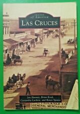 LAS CRUCES NM IMAGES OF AMERICA By Brian Kord