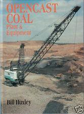 Excavator Book: OPENCAST COAL PLANT & EQUIPMENT