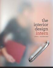 The Interior Design Intern By Linda L Nussbaumer 2011 Paperback