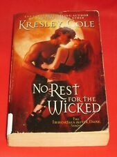 wm* SALE : KRESLEY COLE ~ NO REST FOR THE WICKED