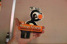 DRINK ORANGE CRUSH SODA POP PORCELAIN LICENSE PLATE TOPPER SIGN CRUSHY BE SAFE