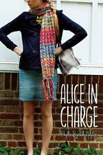 Alice: Alice in Charge 22 by Phyllis Reynolds Naylor (2011, Paperback)