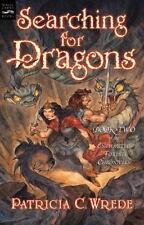 Enchanted Forest Chronicles: Searching for Dragons 2 by Patricia C. Wrede (2002,