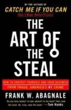 The Art of the Steal : How to Protect Yourself and Your Business from Fraud, Am…