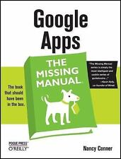 Google Apps The Missing Manual by Nancy Conner - 2008, Paperback, Revised