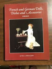 French and German Dolls, Dishes and Accessories (antique dolls,Houses) + Inserts