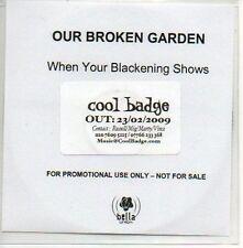 (270D) Our Broken Garden, When Your Blackening S- DJ CD