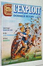 L'EXPLOIT N°6 1976 RUGBY PRAT DAUGA SPANGHERO FOOTBALL BASTIA HERBIN DARNICHE