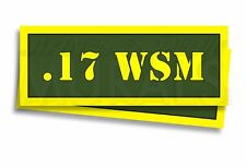".17 WSM Ammo Can Labels for Ammunition Case 3"" x 1"" stickers decals 2 PACK -AG"