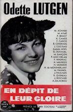ODETTE LUTGEN   EN DEPIT DE LEUR GLOIRE    1961   */*