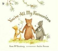 Preschool Bedtime Story Book - YOU'RE ALL MY FAVOURITES by Sam McBratney - NEW