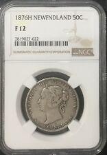 Newfoundland 1876  H 50  Cents Victoria F12 NGC Graded Original Grey Colour