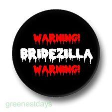 Warning Bridezilla 1 Inch / 25mm Pin Button Badge Wedding Married Marriage Funny