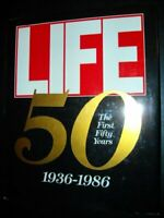 Life the First Fifty Year 1936-1986 by Life Magazine