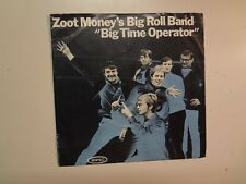 "ZOOT MONEY BIG ROLL BAND:(w/Andy Summers Of Police)Big Time Operator-U.S. 7"" PSL"