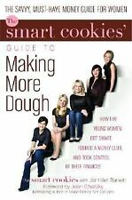 The Smart Cookies' Guide to Making More Dough: How Five Young Women Got Smart,