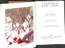 A Magician in Many Lands 1911 [Hardcover], Bertram, C Hoffmann, Professor, Good